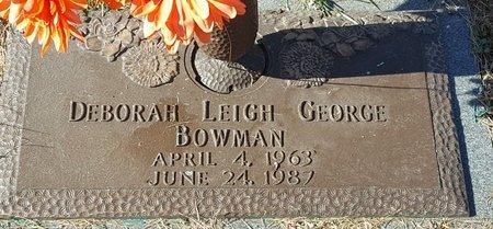 GEORGE BOWMAN, DEBORAH LEIGH - Forsyth County, North Carolina | DEBORAH LEIGH GEORGE BOWMAN - North Carolina Gravestone Photos